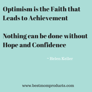 Optimism is the Faith that Leads to
